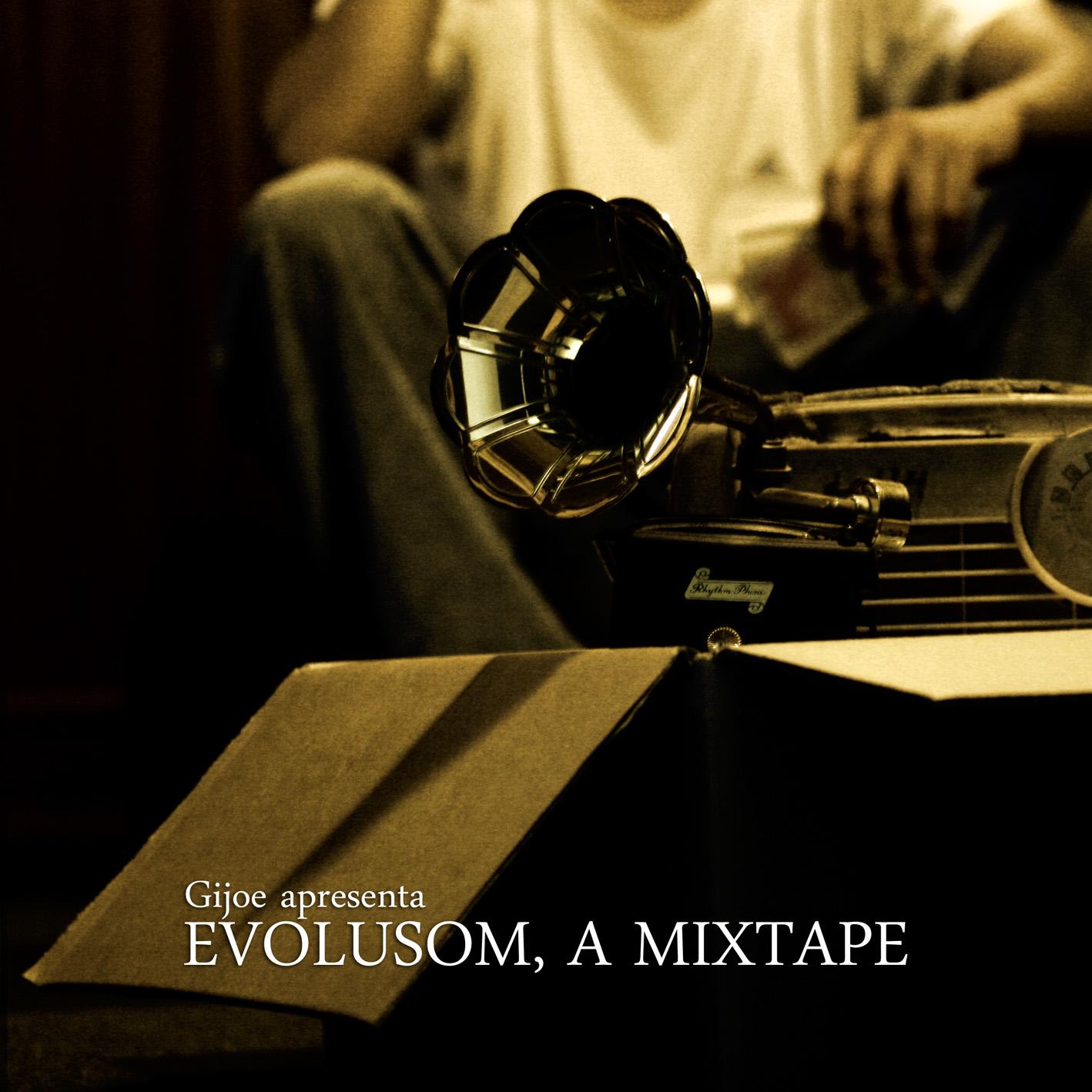 Evolusom, a mixtape