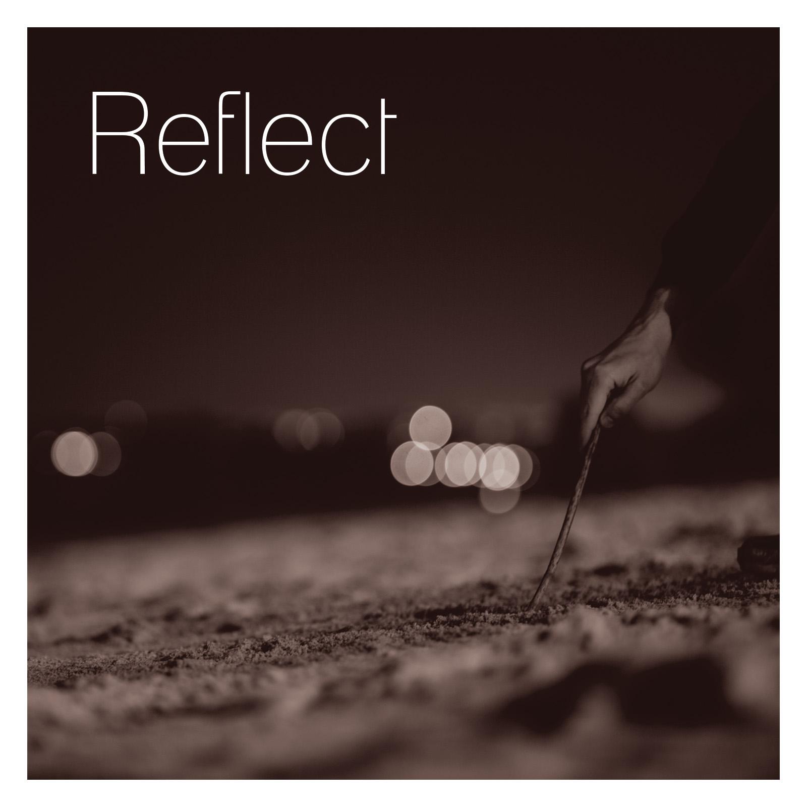 Reflect - Reflect