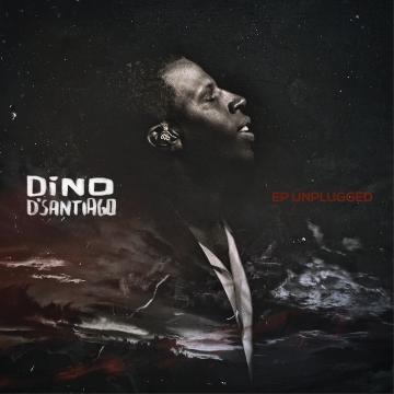 Dino D'Santiago - EP Unplugged