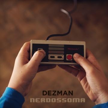 Dezman - Nerdossoma