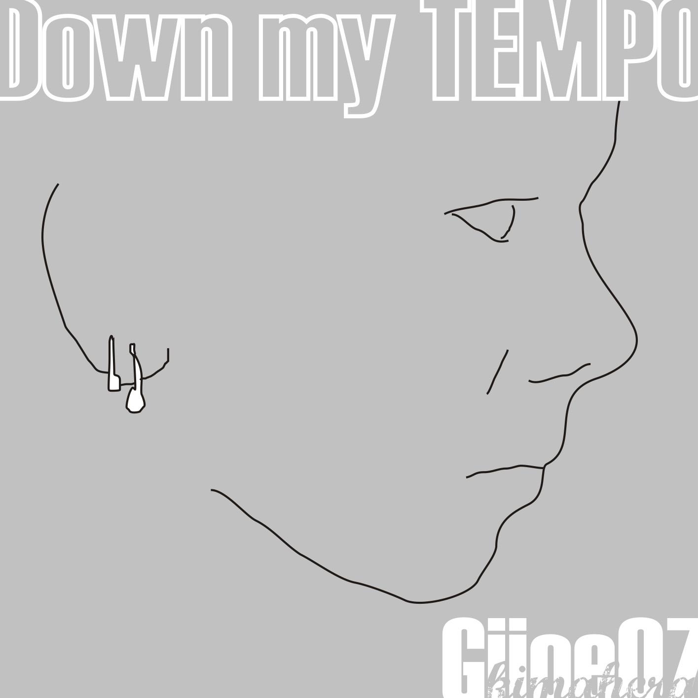 Gijoe - Down my tempo
