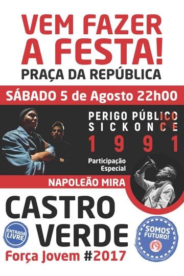 Perigo Público x Sickonce x Napoleão Mira @ Castro Verde