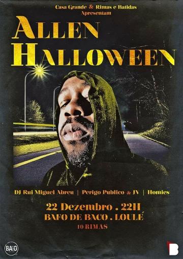 Allen Halloween, DJ Rui Miguel Abreu, Perigo Público & JV, Homies @ Bafo de Baco