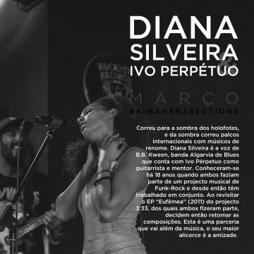 #KimaheraSections - Diana Silveira e Ivo Perpétuo