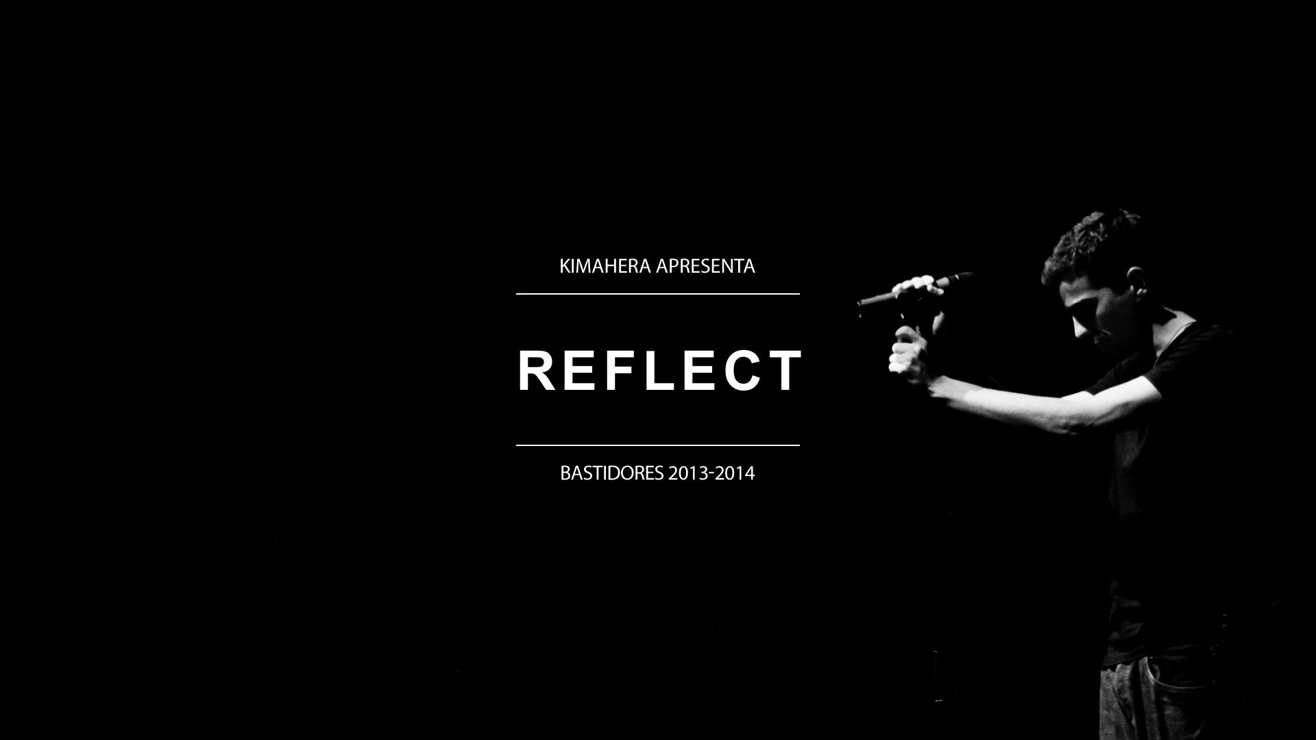 Reflect - Bastidores 2013-2014 (Documentário)